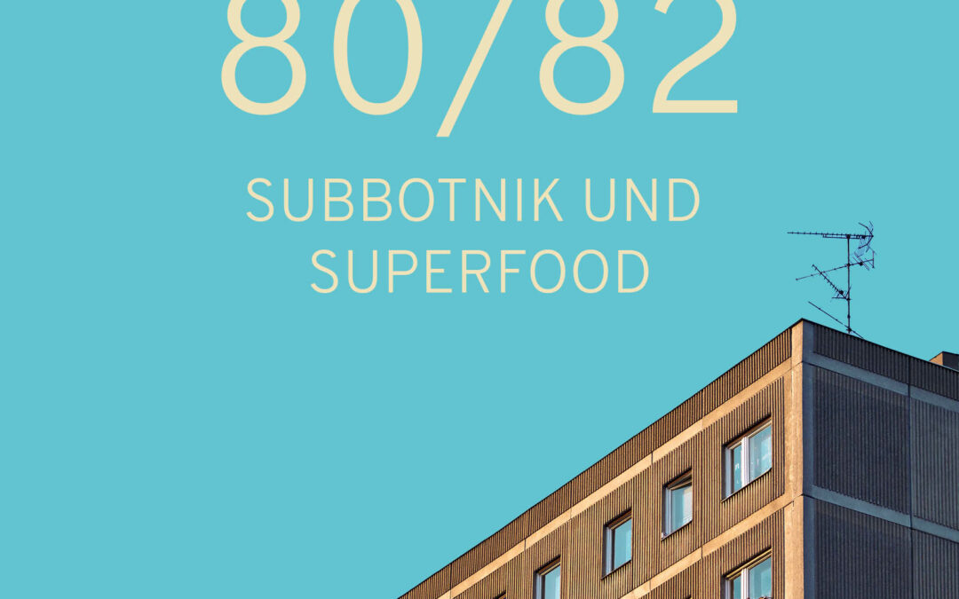 7 – Subbotnik und Superfood
