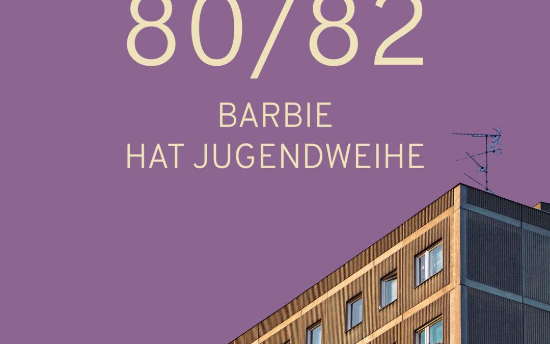 17 – Barbie hat Jugendweihe